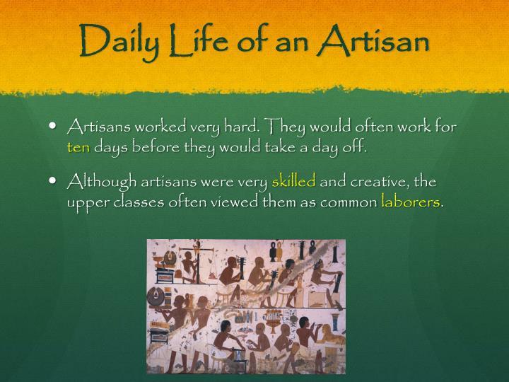 Daily Life of an Artisan