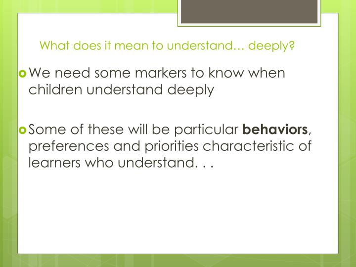 What does it mean to understand… deeply?