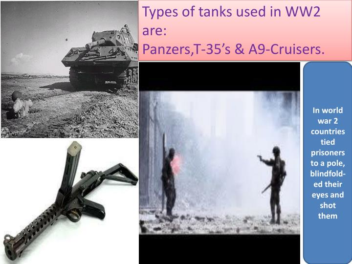 Types of tanks used in WW2 are:
