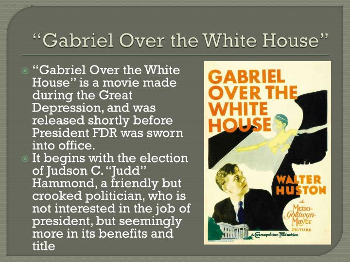"""Gabriel Over the White House"""