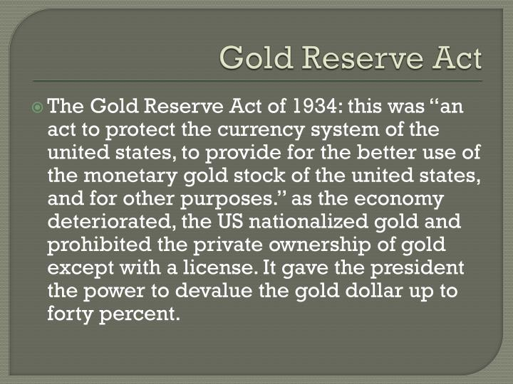 Gold Reserve Act