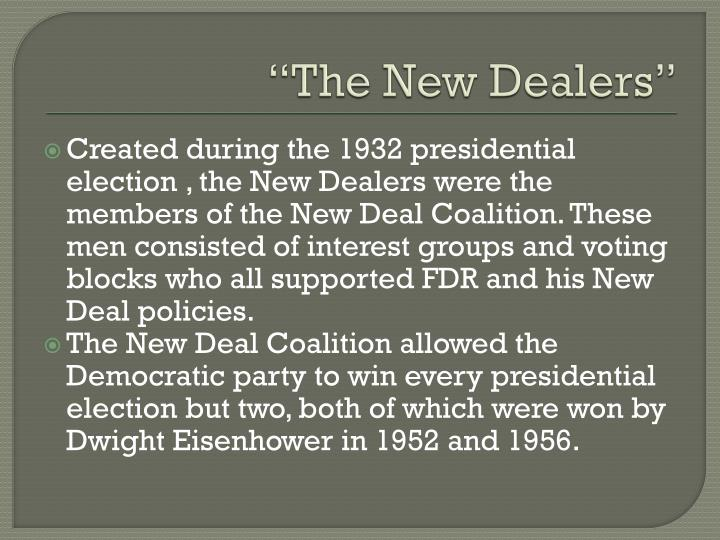 """The New Dealers"""