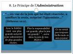8 le principe de l administration