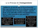 9 le principe de l antagonisme