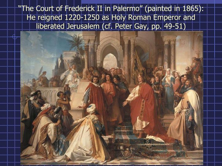 """""""The Court of Frederick II in Palermo"""" (painted in 1865):"""