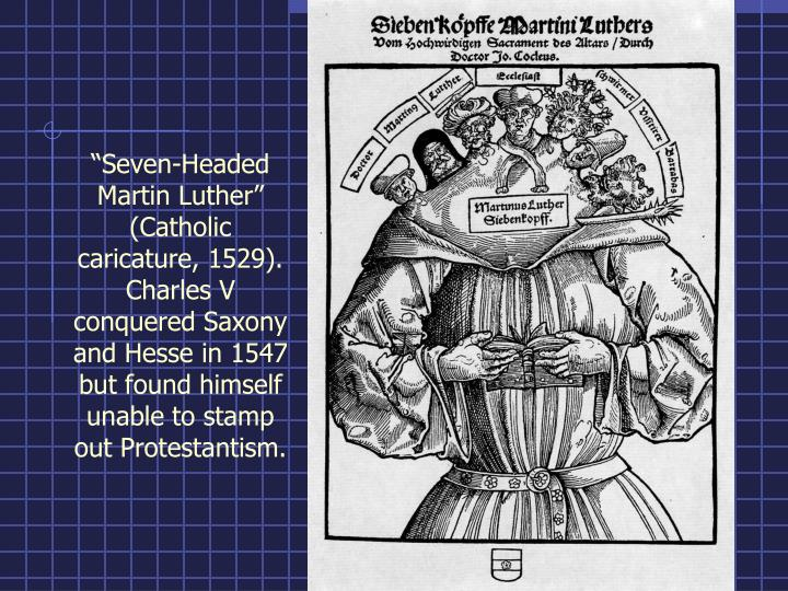 """""""Seven-Headed Martin Luther"""" (Catholic caricature, 1529)."""