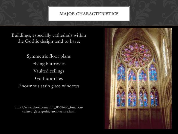 Major characteristics