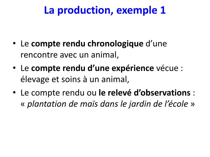 La production, exemple 1