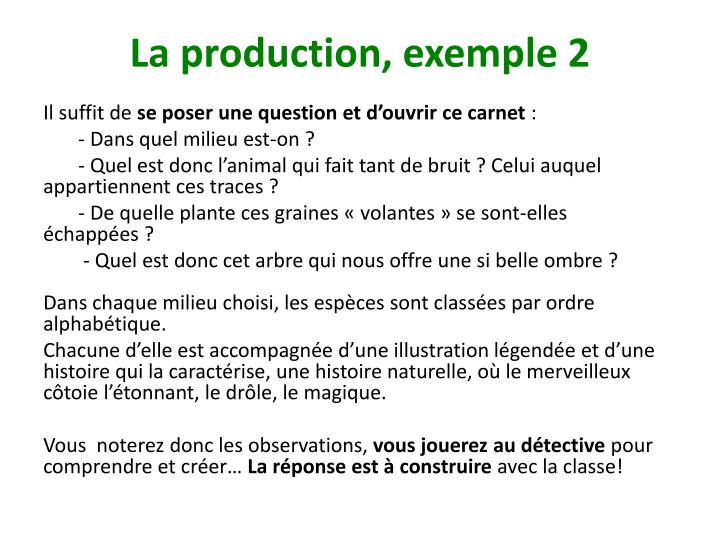La production, exemple 2