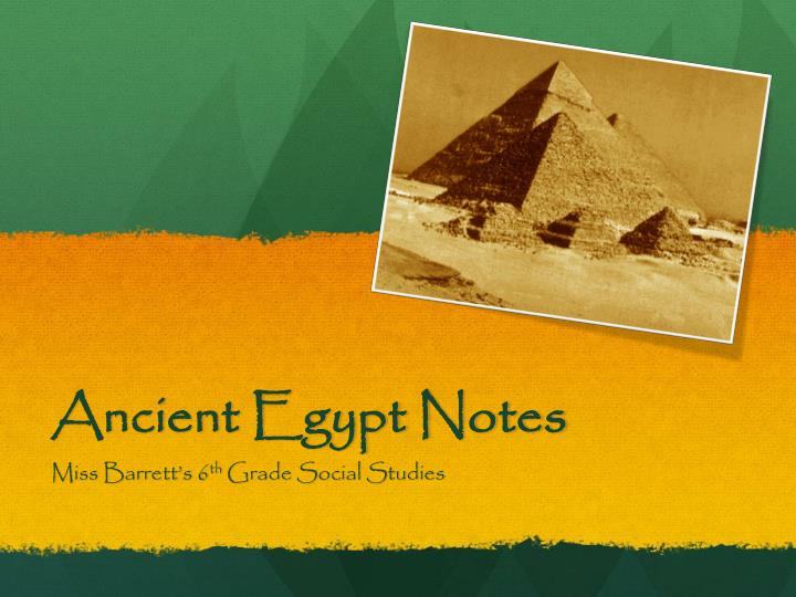 Ancient egypt notes