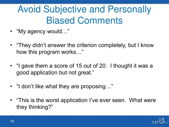 Avoid Subjective and Personally Biased Comments