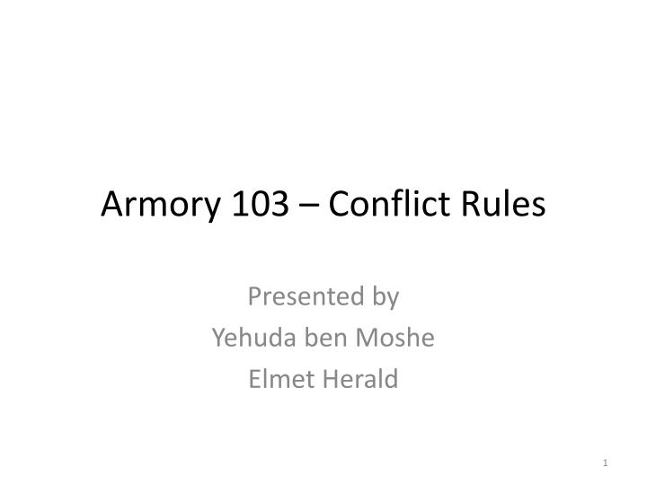 armory 103 conflict rules n.