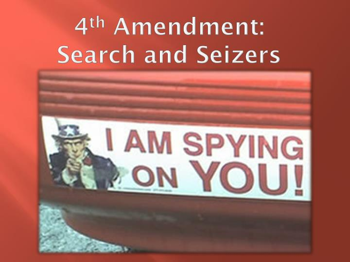 4 th amendment search and seizers n.