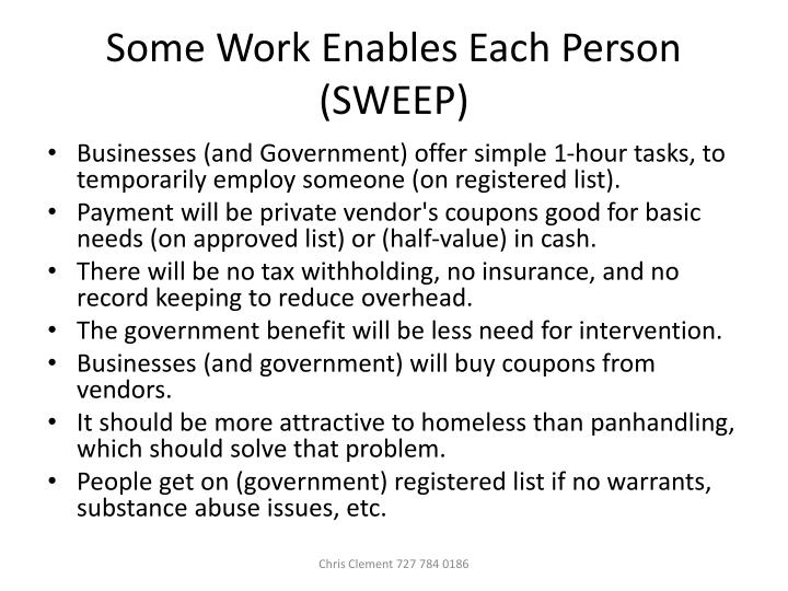 Some work enables each person sweep