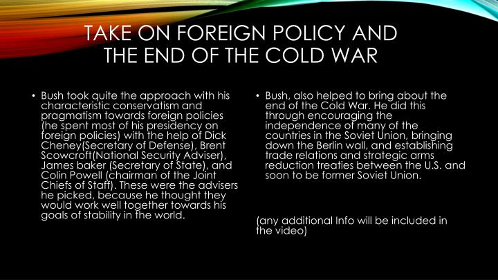 Take on foreign policy and the end of the cold war