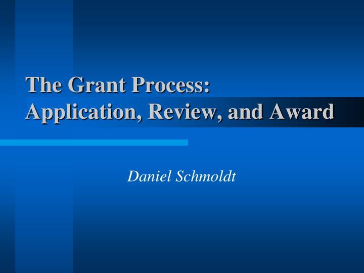 The Grant Process: