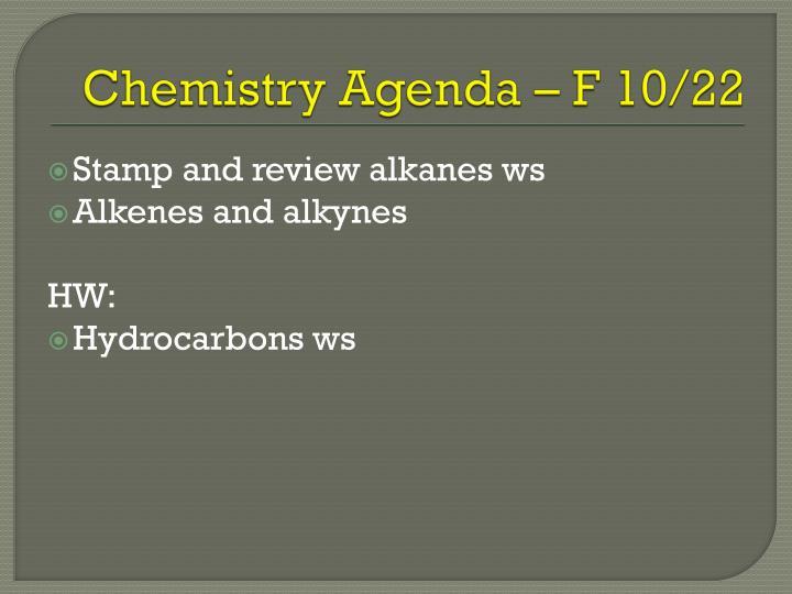 Chemistry Agenda – F 10/22