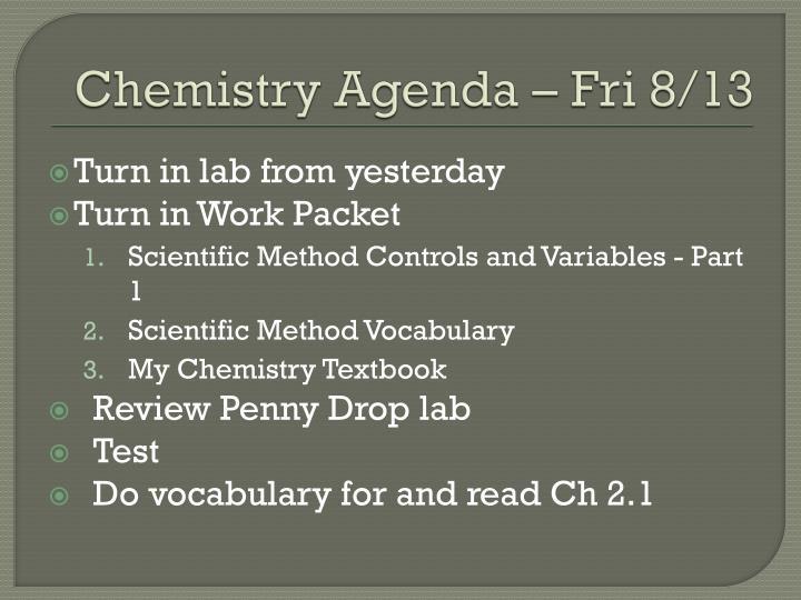 Chemistry Agenda – Fri 8/13