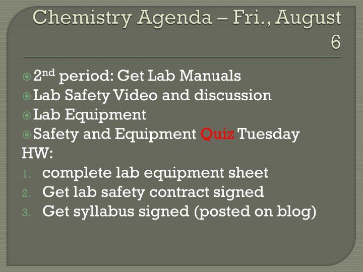 Chemistry Agenda – Fri., August 6