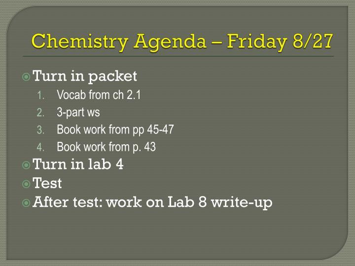 Chemistry Agenda – Friday 8/27
