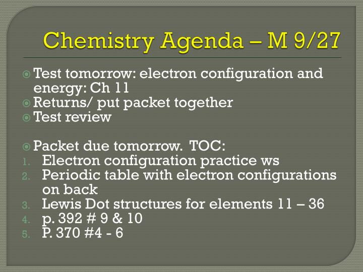 Chemistry Agenda – M 9/27