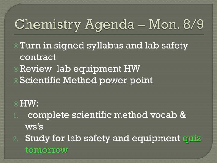 Chemistry Agenda – Mon. 8/9