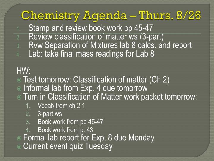 Chemistry Agenda – Thurs. 8/26