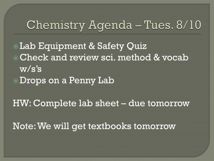 Chemistry Agenda – Tues. 8/10