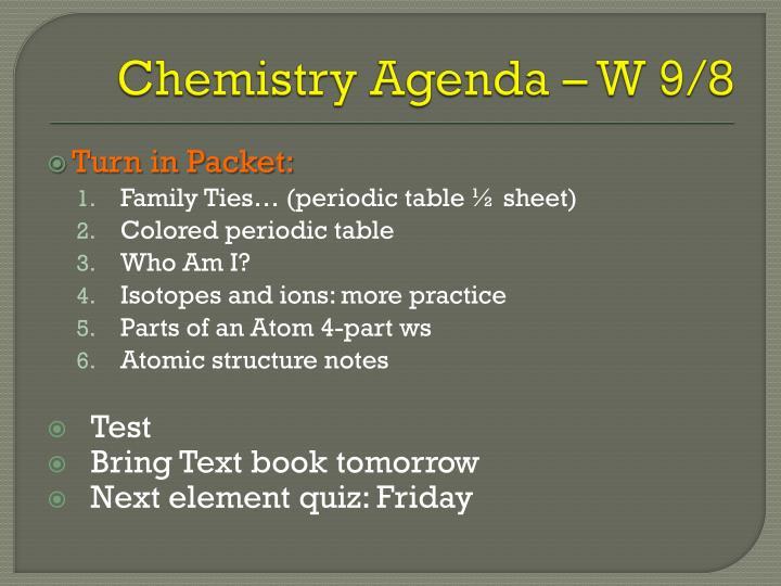 Chemistry Agenda – W 9/8