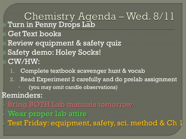 Chemistry Agenda – Wed. 8/11