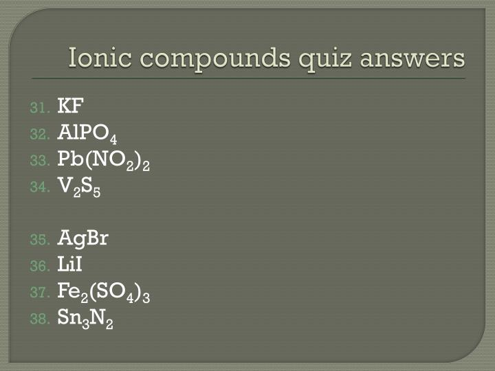 Ionic compounds quiz answers