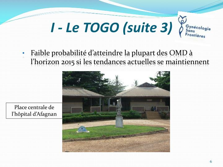 I - Le TOGO (suite 3)