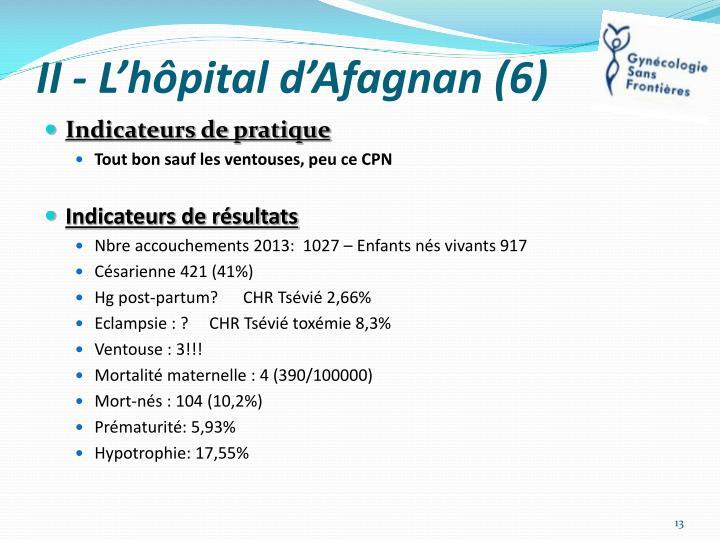 II - L'hôpital d'Afagnan (6)
