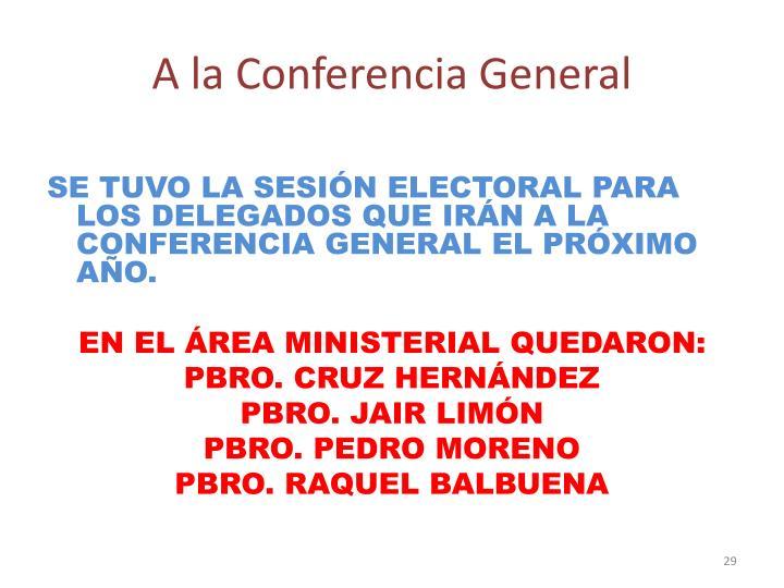 A la Conferencia General