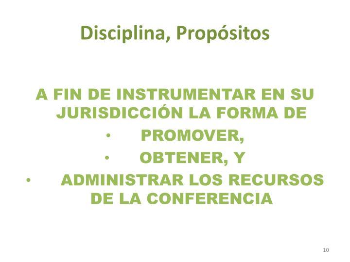 Disciplina, Propósitos