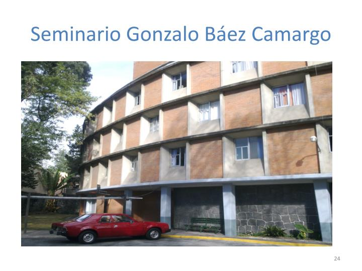 Seminario Gonzalo Báez Camargo