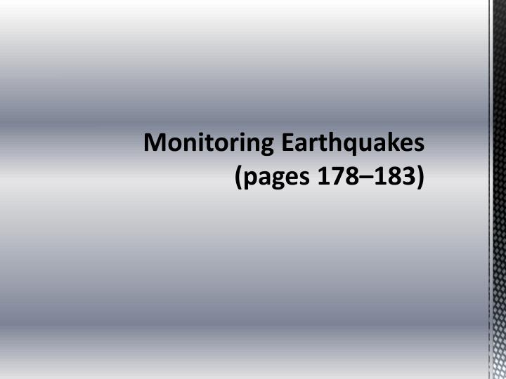monitoring earthquakes pages 178 183 n.