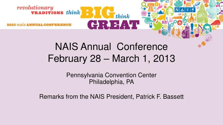 Nais annual conference february 28 march 1 2013