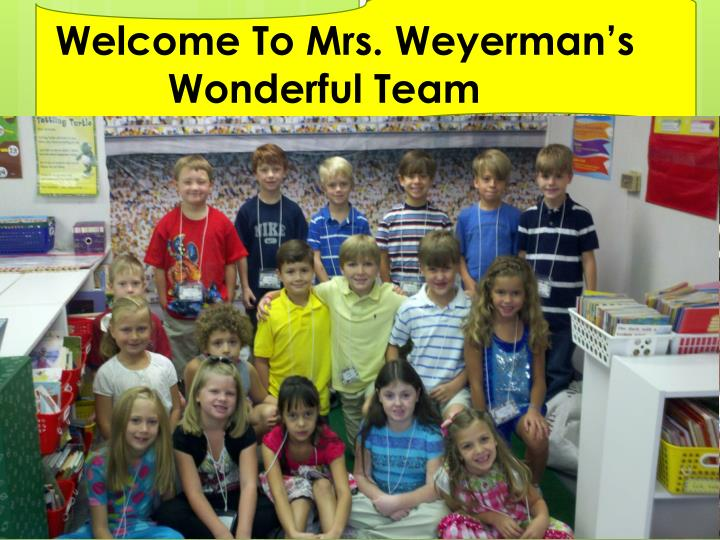 Welcome To Mrs. Weyerman's