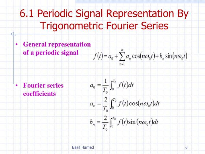 6.1 Periodic Signal Representation By Trigonometric Fourier Series