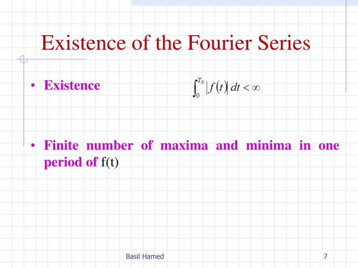 Existence of the Fourier Series