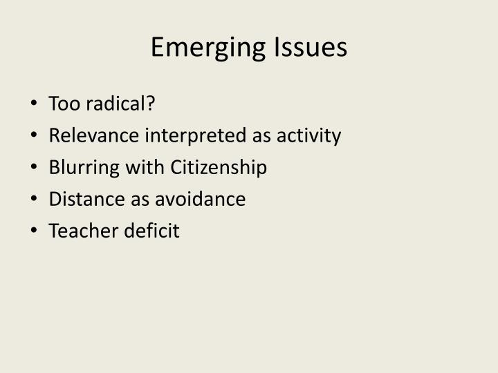 Emerging Issues