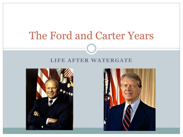 the ford and carter years n.