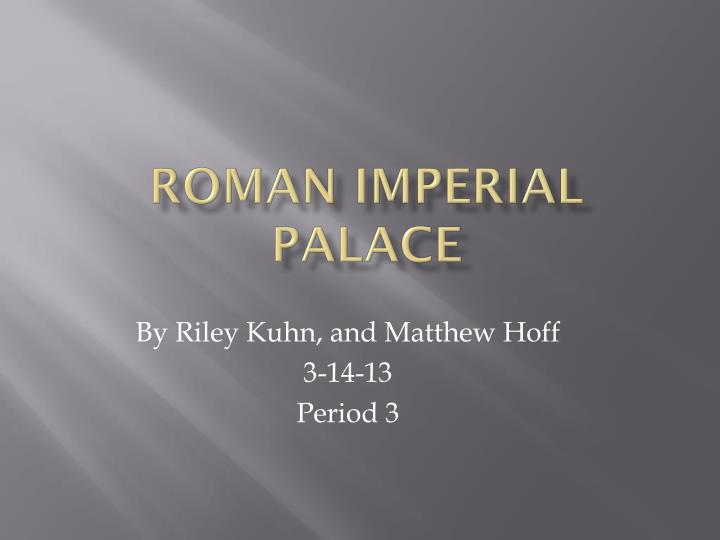 roman imperial palace n.