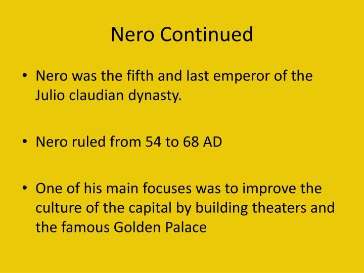 Nero continued