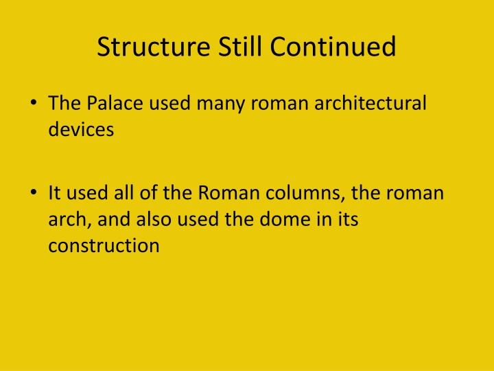 Structure Still Continued