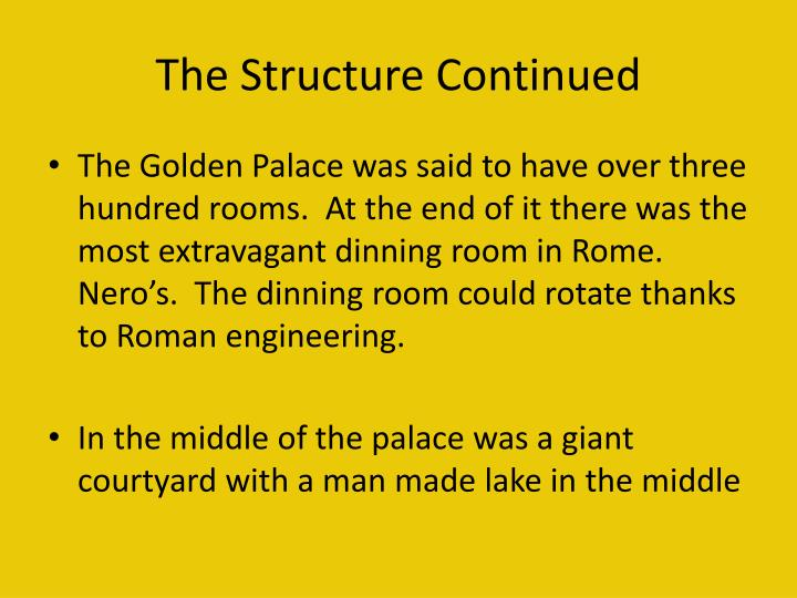 The Structure Continued