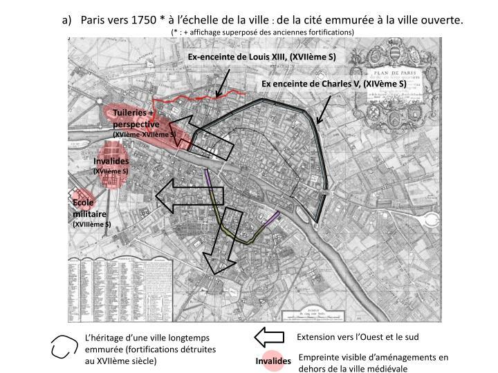 Paris vers 1750 * à l'échelle de la ville