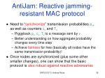 antijam reactive jamming resistant mac protocol