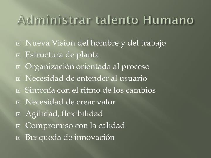 Administrar talento Humano